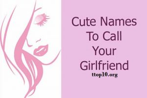 Hot nicknames for girlfriend