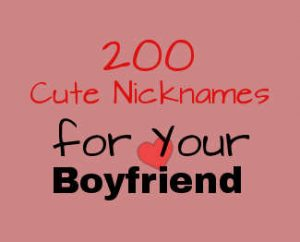 Lovely nickname for boyfriend