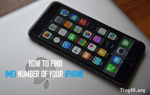 How to Know IMEI and Serial Number of iPhone - Ttop10