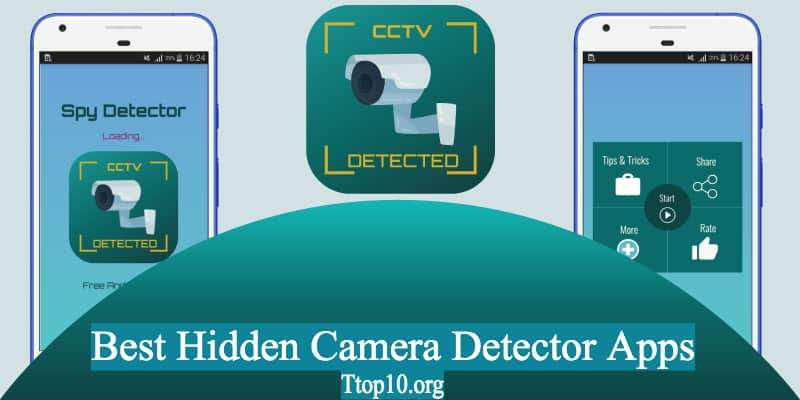 Best Hidden Camera Detector Apps For Android and iOS - Ttop10