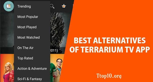 Best Apps Like Terrarium Tv to try in 2019 - Ttop10