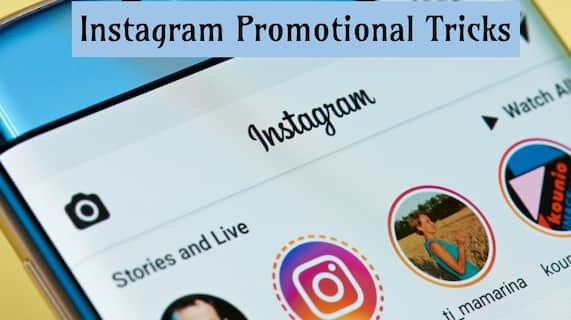 Instagram Promotional Tricks